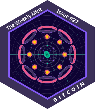 The Weekly Mint Issue #27 — Gtc Is Live